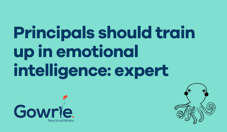 Principals should train up in emotional intelligence: expert